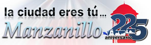 Artículos relacionados con el Aniversario 225 de la Ciudad de Manzanillo